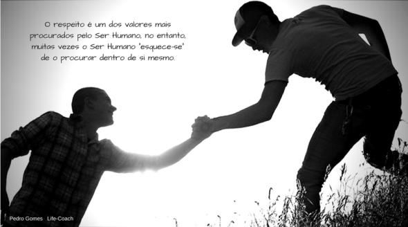 O respeito é um dos valores mais procurados pelo Ser Humano, no entanto muitas vezes o Ser Humano _esquece-se_ de o procurar dentro de si mesmo.